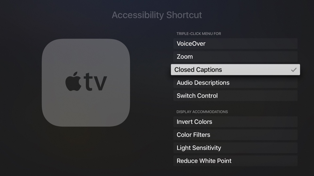 Quickly toggling Apple TV Closed Captioning on and off 1