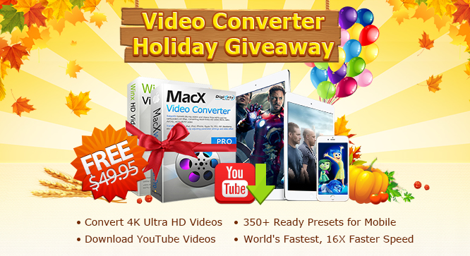 MacX Video Converter Pro & WinX HD Video Converter Deluxe Giveaway