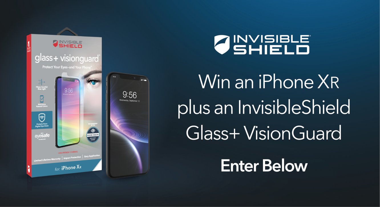 Enter to Win an iPhone XR and InvisibleShield Glass+ VisionGuard - Winner Announced