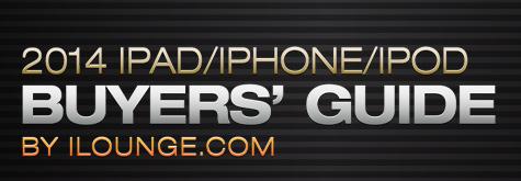 iLounge releases 2014 iPad/iPhone/iPod Buyers' Guide 1
