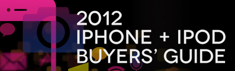 iLounge releases the 2012 iPhone + iPod Buyers' Guide 1