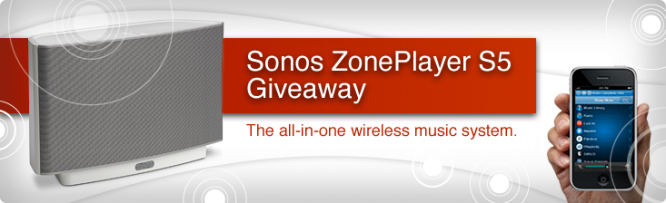Sonos ZonePlayer S5 Giveaway
